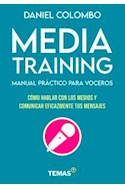 Papel MEDIA TRAINING MANUAL PRACTICO PARA VOCEROS
