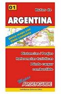 Papel MAPA DE RUTAS Y CAMINOS DE ARGENTINA (UNICO MAPA CON CHILE COMPLETO) (MAPAS ARGENGUIDE)