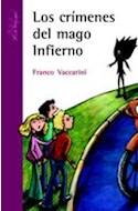 Papel CRIMENES DEL MAGO INFIERNO (SERIE MORADA) (COLECCION MAR DE PAPEL)