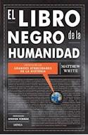 Papel LIBRO NEGRO DE LA HUMANIDAD CRONICA DE LAS GRANDES ATROCIDADES DE LA HISTORIA (TIEMPO DE HISTORIA)
