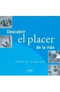 Papel DESCUBRIR EL PLACER DE LA VIDA (RUSTICA)