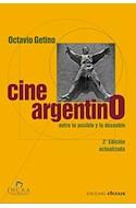 Papel CINE ARGENTINO ENTRE LO POSIBLE Y LO DESEABLE (3 EDICION) (RUSTICA)