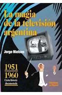 Papel MAGIA DE LA TELEVISION ARGENTINA 1 1951-1960