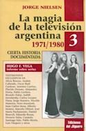 Papel MAGIA DE LA TELEVISION ARGENTINA 3 1971-1980