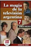 Papel MAGIA DE LA TELEVISION ARGENTINA 7 (1996-2000)