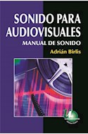 Papel SONIDO PARA AUDIOVISUALES MANUAL DE SONIDO