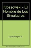 Papel KLOSSOWSKI EL HOMBRE DE LOS SIMULACROS