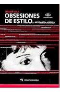 Papel OBSESIONES DE ESTILO ANTOLOGIA CRITICA