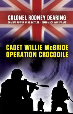 E-book Cadet Willie Mcbride - Operation Crocodile