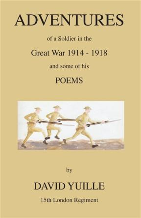 E-book Adventures Of A Soldier In The Great War 1914 - 1918 And Some Of His Poems