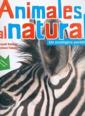 Papel Animales Al Natural. Un Zoológico Portátil