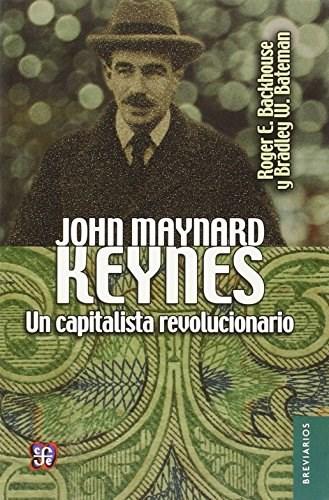 Papel John Maynard Keynes. Un Capitalista Revolucionari