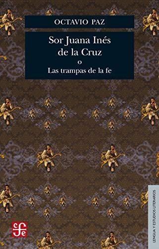 Papel Sor Juana Ines De La Cruz O Las Trampas De La Fe