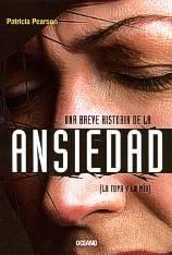 Papel Una Breve Historia De La Ansiedad