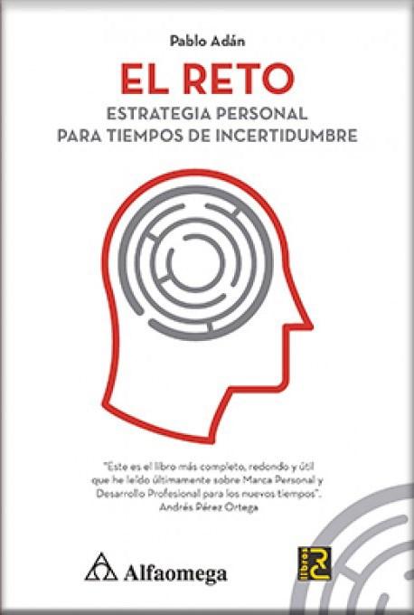 Papel Reto, El Estrategia Personal Para Tiempos De Incertidumbre