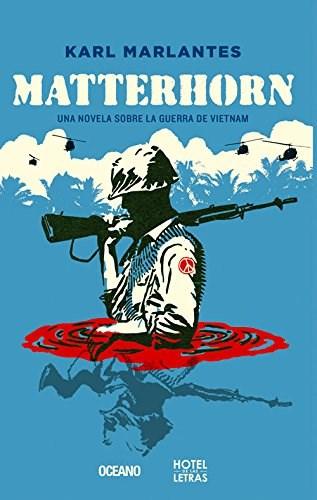 Papel Matterhorn. Una Novela Sobre La Guerra De Vietnam