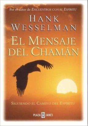Papel Mensaje Del Chaman, El