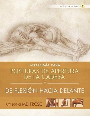 Papel Anatomia Para Posturas De Apertura De La Cadera Y De Flexion Hacia Adelante
