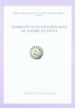 Papel Narrativas Fundacionales De America Latina