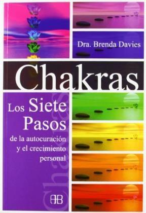 Papel Chakras Los Siete Pasos De La Autocuracion Y El Crecimiento Personal (N Ed)