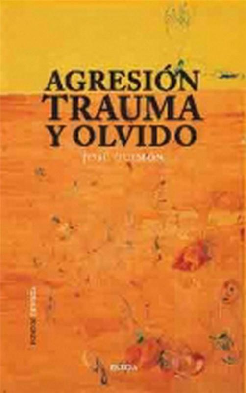 Papel Agresion Trauma Y Olvido