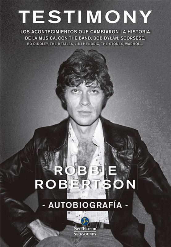 Papel Testimony Autobiografia Robbie Robertson