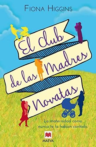 Papel Club De Las Madres Novatas, El
