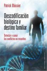 Papel Descodificacion Biologica Y Destino Familiar