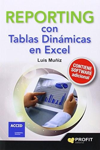 Papel Reporting Con Tablas Dinamicas En Excel