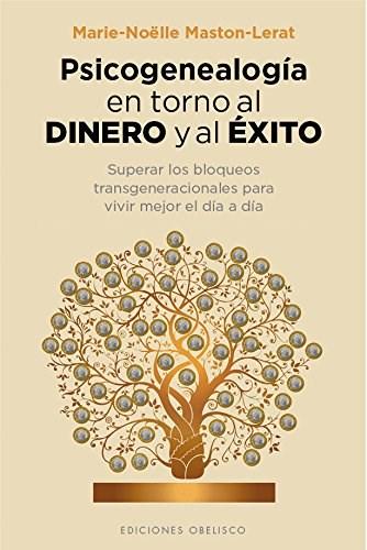 Papel Psicogenealogia En Torno Al Dinero Y Al Exito