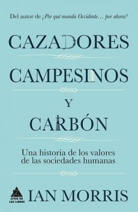 Papel Cazadores, Campesinos Y Carbon