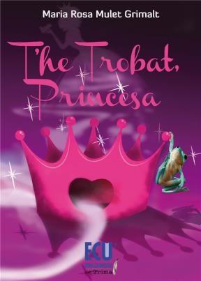 E-book T'He  Trobat, Princesa