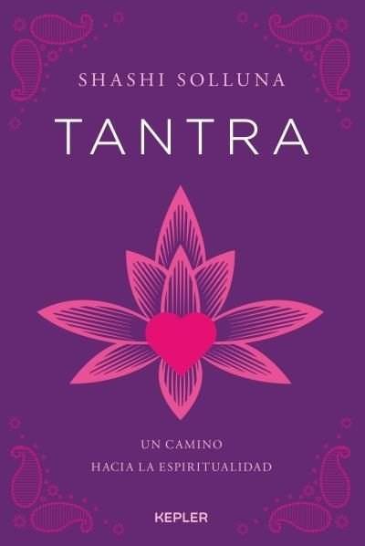 Papel Tantra. Un Camino Hacia La Espiritualidad