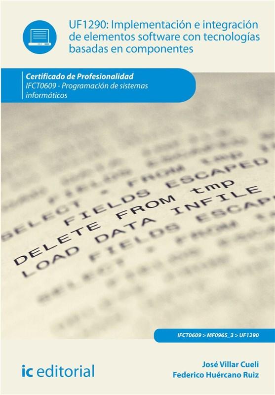 E-book Implementación E Integración De Elementos Software Con Tecnologías Basadas En Componentes