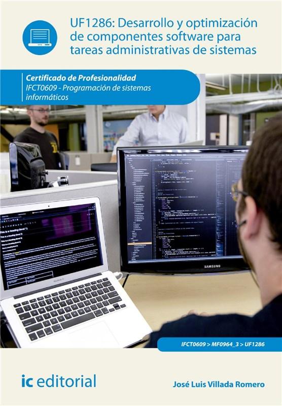 E-book Desarrollo Y Optimización De Componentes Software Para Tareas Administrativas De Sistemas