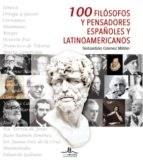 Papel 100 Filosofos Y Pensadores Espaã?Oles Y Latinoamericanos
