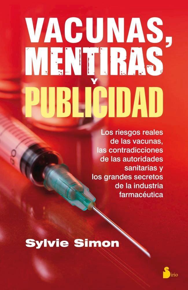Papel Vacunas, Mentiras Y Publicidad