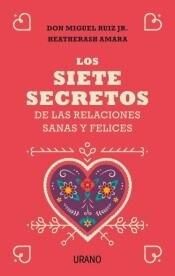 Papel Siete Secretos De Las Relaciones Sanas Y Felices, Los