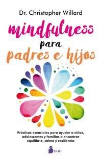 Papel Mindfulness Para Padres E Hijos