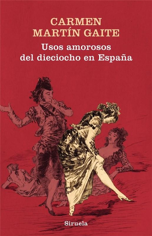 Papel Usos Amorosos Del Dieciocho En Espaã?A