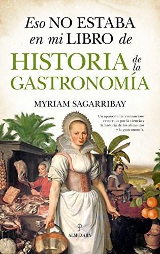 Papel Eso No Estaba En Mi Libro De, Historia De La Gastronomia