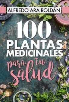 Papel 100 Plantas Medicinales Para Tu Salud