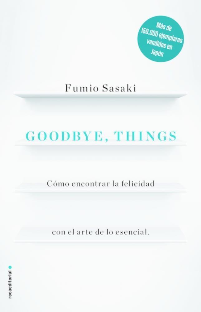 Papel Goodbye, Things