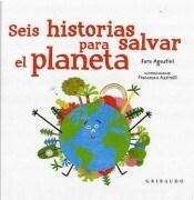 Papel Seis Historias Para Salvar El Planeta Td
