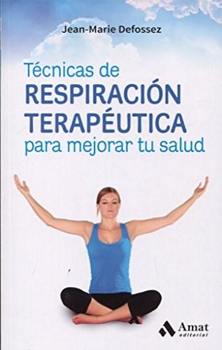 Papel Tecnicas De Respiracion Terapeutica Para Mejorar Tu Salud