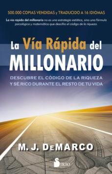 Papel Via Rapida Del Millonario , La
