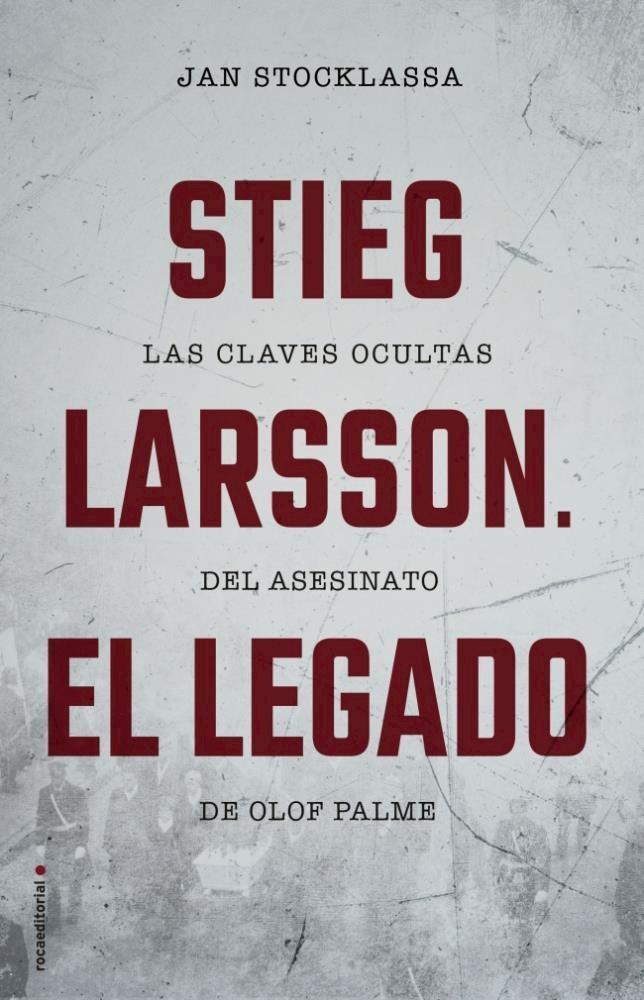 Papel Stieg Larsson  El Legado