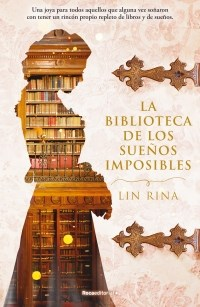 Papel Biblioteca De Los Sue?Os Imposibles, La
