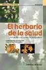 Papel Herbario De La Salud 120 Plantas Para Curarse, El