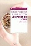 Papel Como Predecir El Futuro Con Los Posos De Cafe